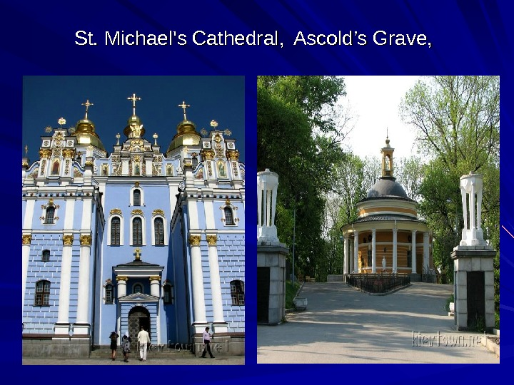 St. Michael's Cathedral , , Ascold's Grave,