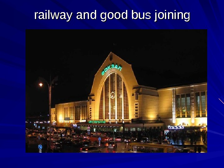 railway and good bus joining