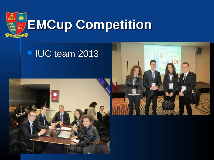 EMCup Competition IUC team 2013