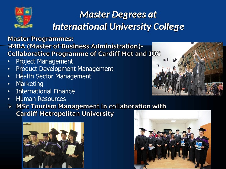 Master Degrees at International University College