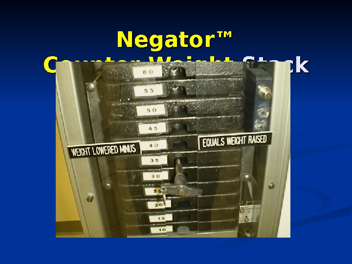 Negator™ Counter-Weight Stack