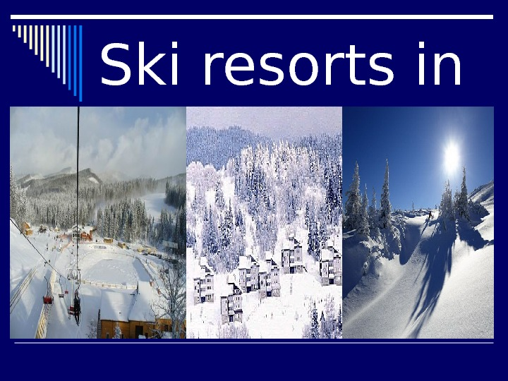 Ski resorts in Ukraine