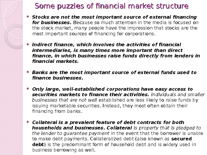 Some puzzles of financial market structure Stocks are not the most important source of external financing