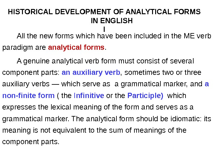 HISTORICAL DEVELOPMENT OF ANALYTICAL FORMS       IN ENGLISH