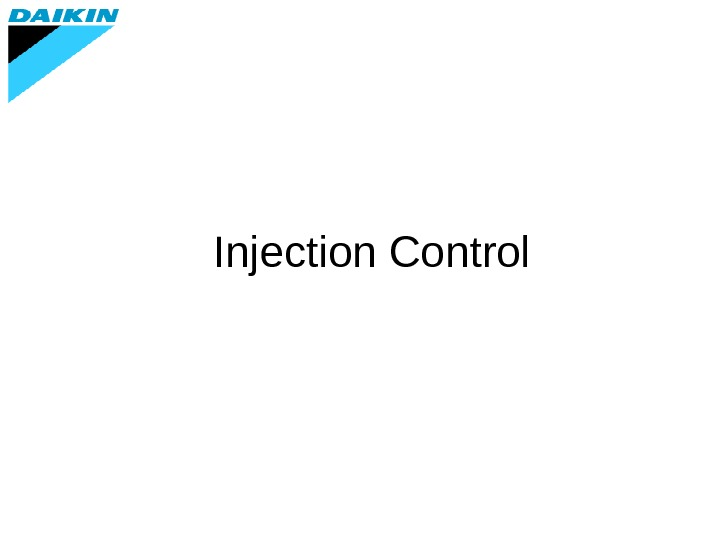 Injection Control
