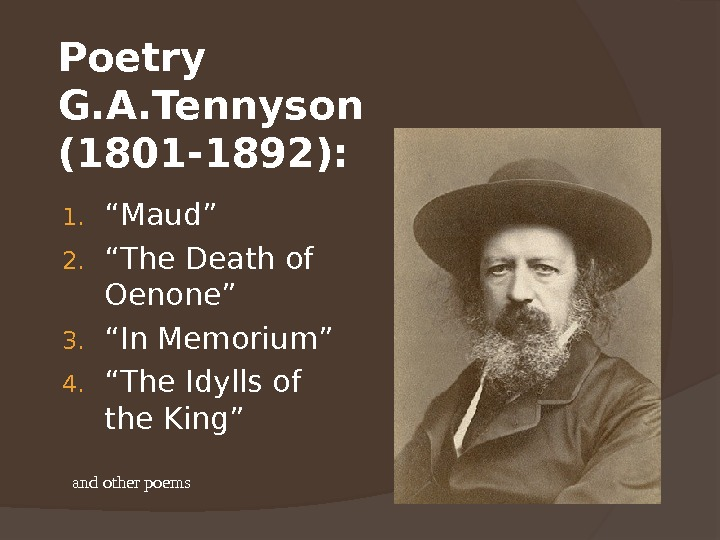 "Poetry G. A. Tennyson (1801 -1892):  1. "" Maud"" 2. "" The Death of Oenone"""