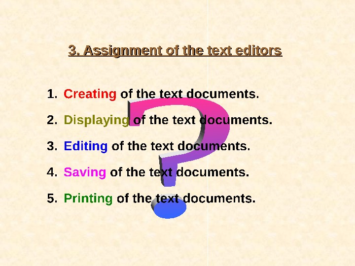 3. Assignment of the text editors