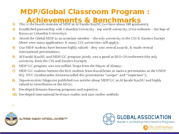MDP/Global Classroom Program :  Achievements & Benchmarks 1) This is the fourth semester of MDP