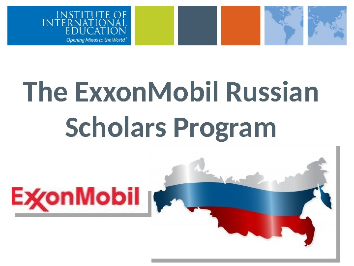 The Exxon. Mobil Russian Scholars Program