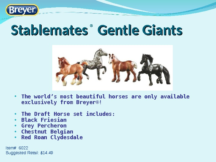 Stablemates ®  Gentle Giants • The world 's most beautiful horses are only available exclusively