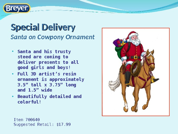 Special Delivery Santa on Cowpony Ornament • Santa and his trusty steed are coming to deliver