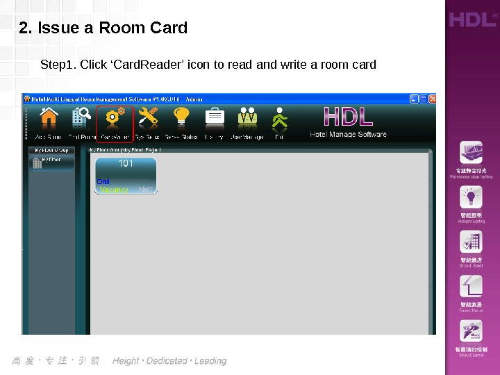 2.  Issue a Room Card Step 1. Click 'Card. Reader' icon to read and write