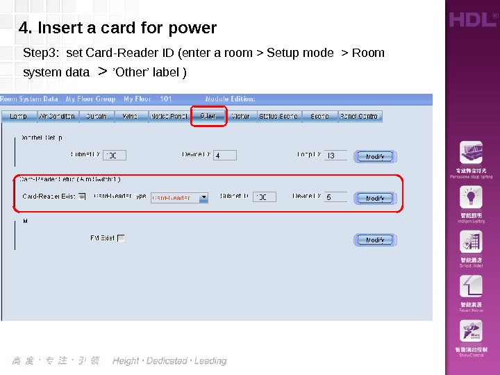4. Insert a card for power Step 3:  set Card-Reader ID (enter a room