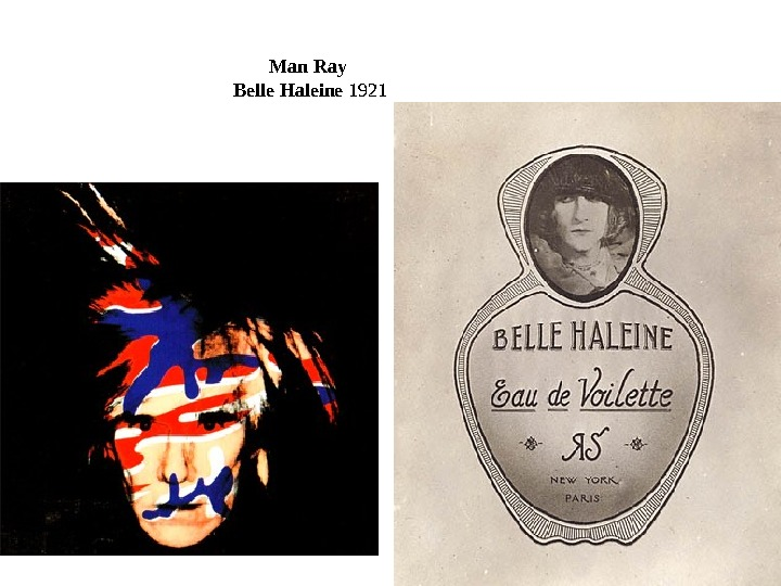 Man Ray  Belle Haleine 1921