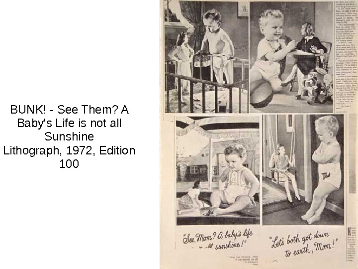 BUNK! - See Them? A Baby's Life is not all Sunshine Lithograph, 1972, Edition 100