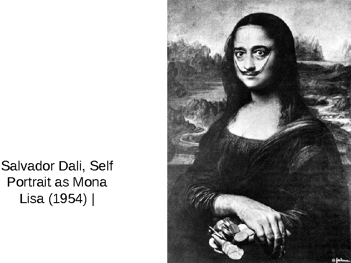 Salvador Dali, Self Portrait as Mona Lisa (1954) |
