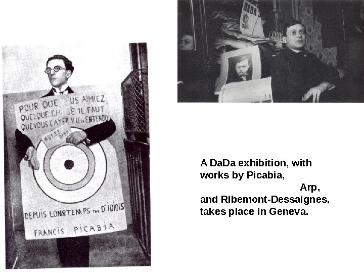 A Da. Da exhibition, with works by Picabia,       Arp,