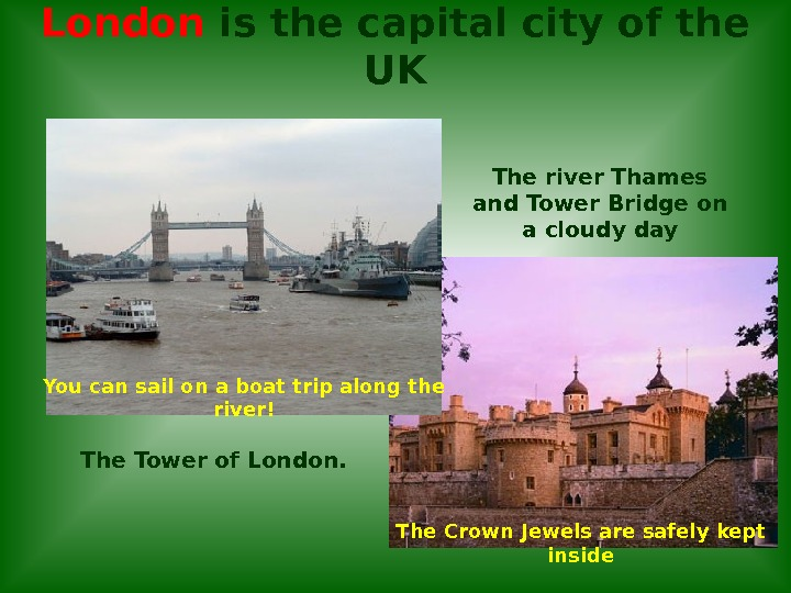 London is the capital city of the UK The river Thames and Tower Bridge on a
