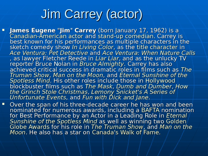 Jim Carrey (actor)  James Eugene   Jim   Carrey (born January
