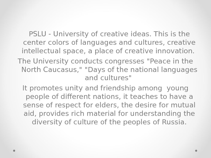 PSLU - University of creative ideas. This is the center colors of languages and cultures, creative