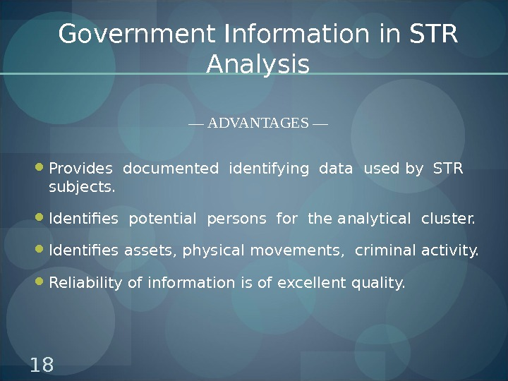 Government Information in STR Analysis — ADVANTAGES — Provides documented identifying data used by STR