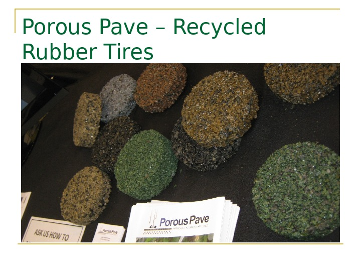 Porous Pave – Recycled Rubber Tires