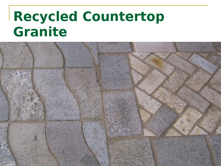 Recycled Countertop Granite