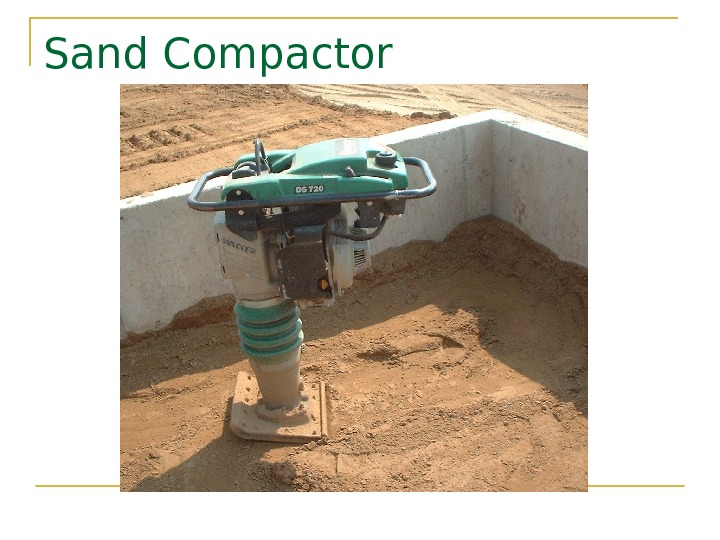 Sand Compactor