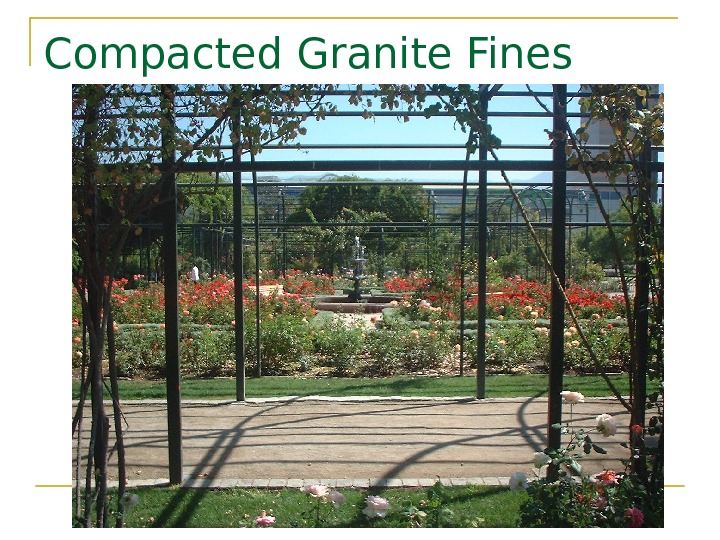 Compacted Granite Fines