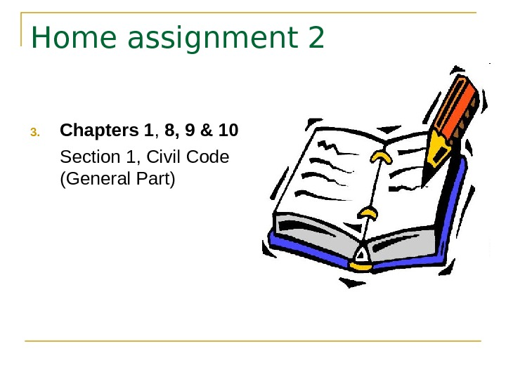 Home assignment 2 3. Chapters 1 ,  8, 9 & 10 Section 1,