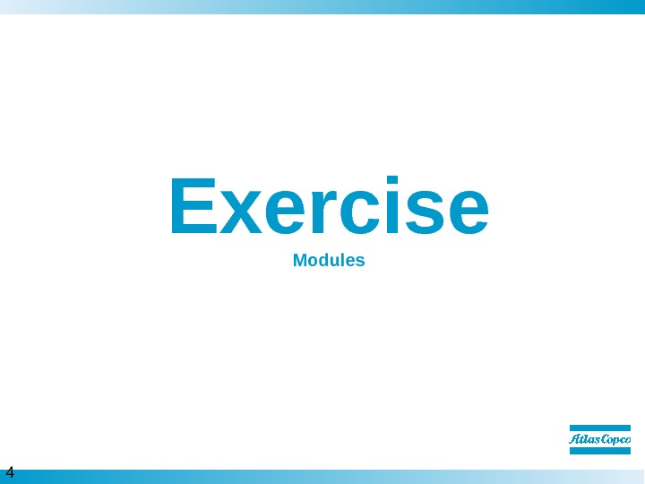 4 5  Exercise Modules