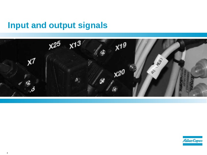 1  Input and output signals