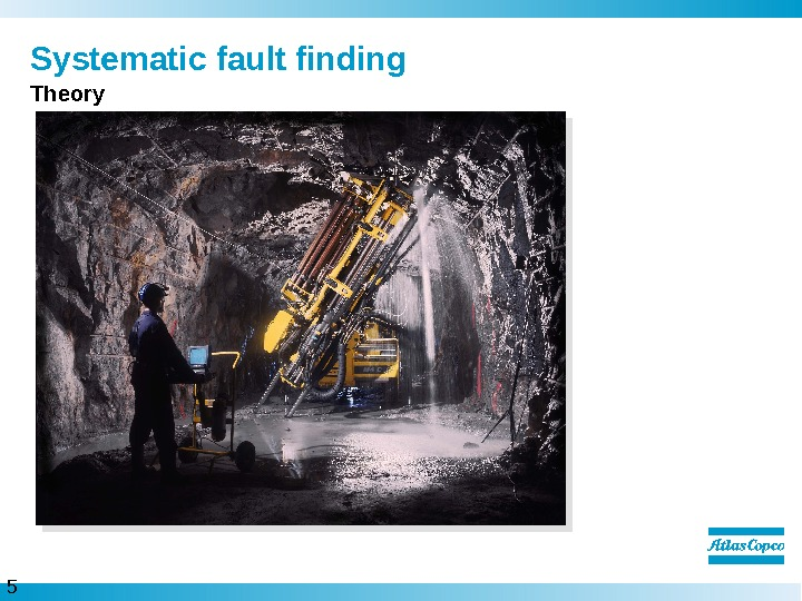 5  Systematic fault finding Theory