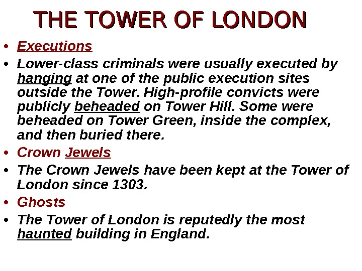 • Executions • Lower-class criminals were usually executed by hanging at one of the public