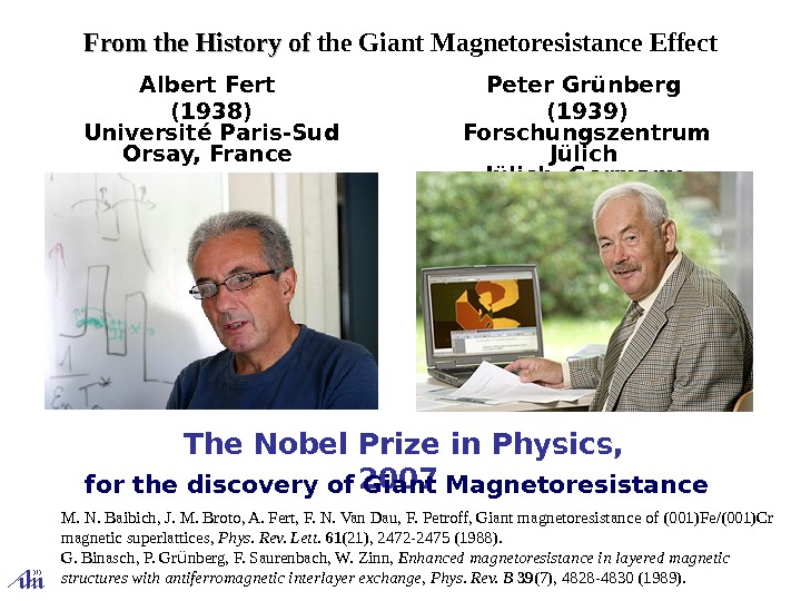 The Nobel Prize in P hysics ,  2007 From the  History of