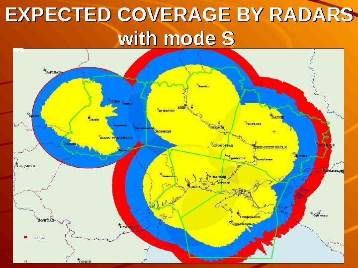 32EXPECTED COVERAGE BY RADARS with mode S