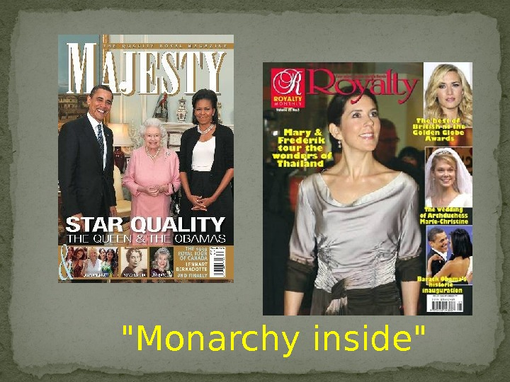 Monarchy inside