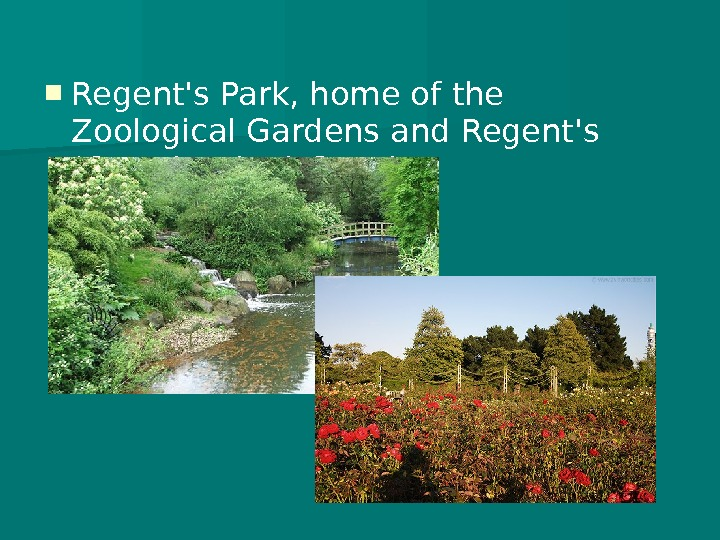 Regent's Park, home of the Zoological Gardens and Regent's (Grand Union) Canal