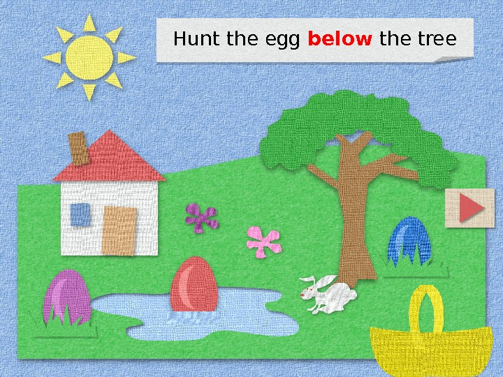 Hunt the egg below the tree 1 D 11 07
