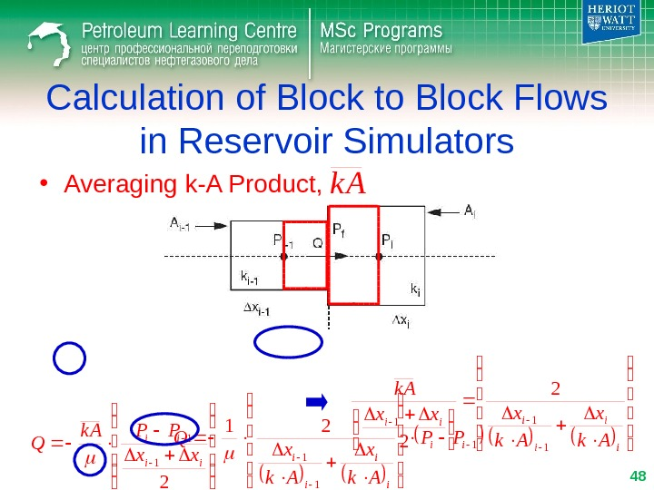 2 1 1 ii ii xx PPk A Q Calculation of Block to