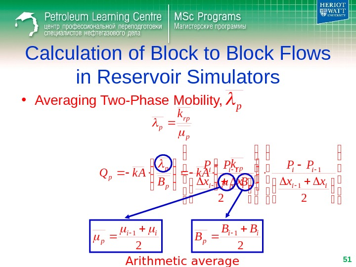 Calculation of Block to Block Flows in Reservoir Simulators • Averaging Two-Phase Mobility, p