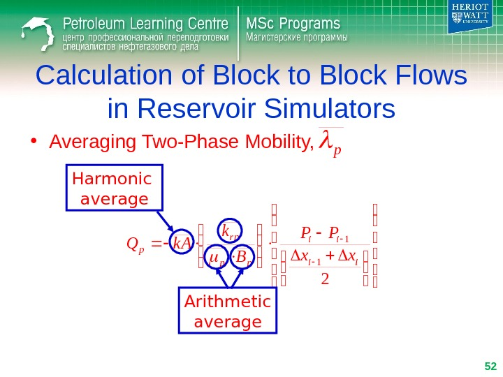 Calculation of Block to Block Flows in Reservoir Simulators • Averaging Two-Phase Mobility,