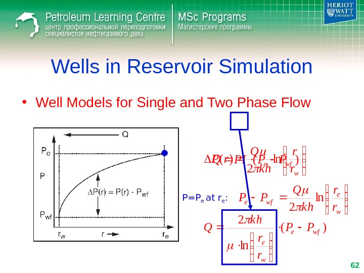 Wells in Reservoir Simulation • Well Models for Single and Two Phase Flow)(wfe. PPPIQ