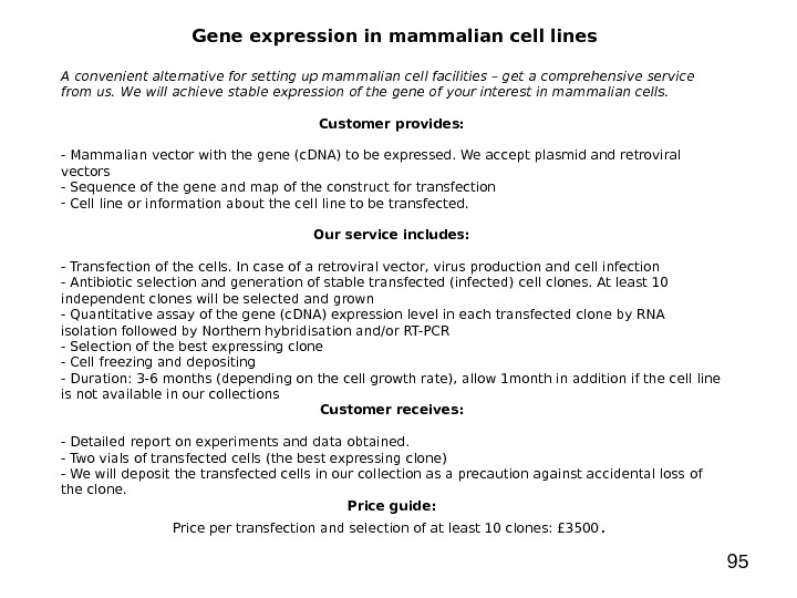 95 Gene expression in mammalian cell lines A convenient alternative for setting up mammalian cell facilities