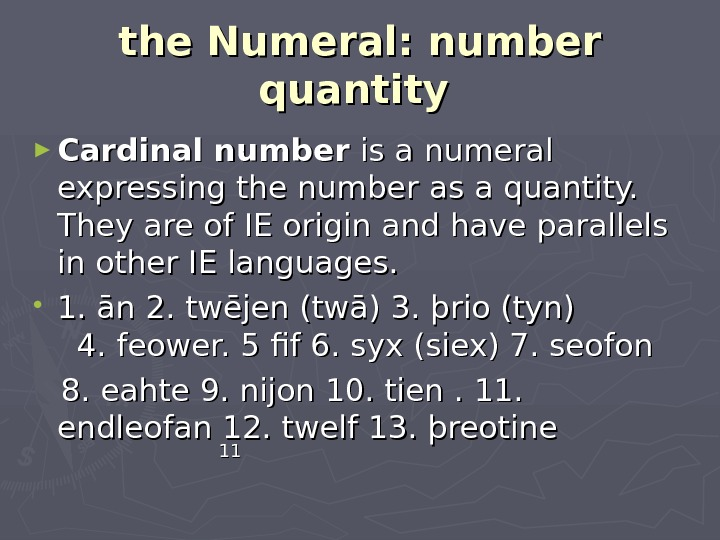 the Numeral: number quantity  ► Cardinal number is a numeral expressing the number as a