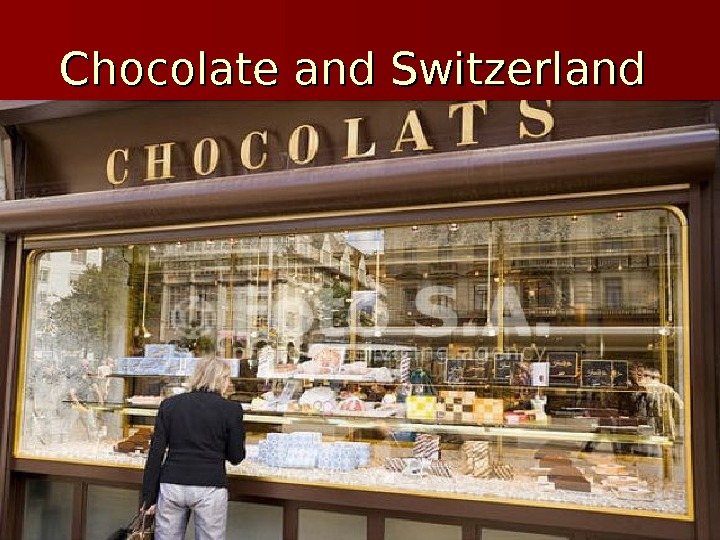 Chocolate and Switzerland