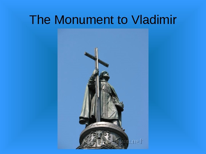 The Monument to Vladimir
