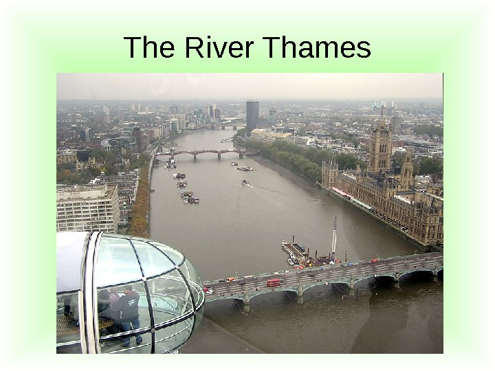 The River Thames
