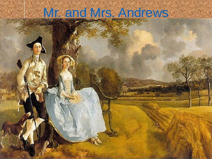 Mr. and Mrs. Andrews