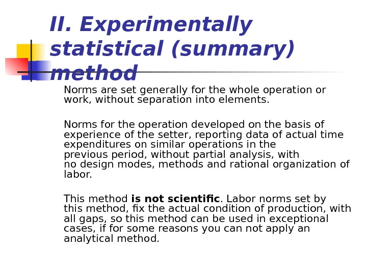 II.  Experimentally  statistical ( summary )  method Norms are setgeneral ly